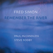 Remember The River - Fred Simon