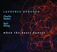 When The Heart Dances 180gm 2LP - Laurence Hobgood