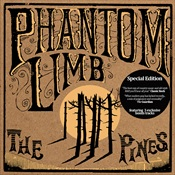 The Pines (Special Edition) - Phantom Limb